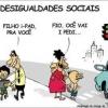 Desigualdades sociais!