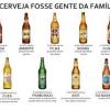 Se a cerveja fosse um membro da familia...