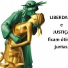 Liberdade e Justiça!