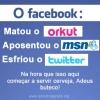 O facebook!