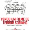 Vendo filme de terror