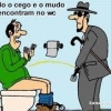 O Cego e o mudo no banheiro