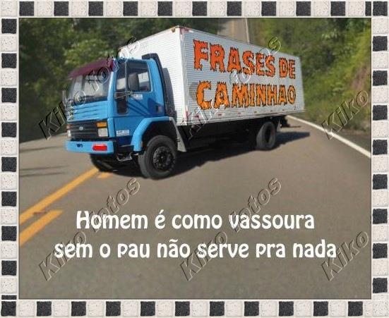 Frases De Caminhão Humorbabacacom