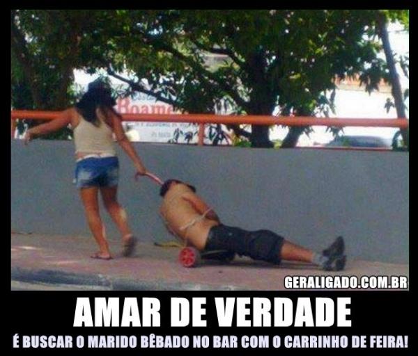 Isso que é amor..... - HUMORBABACA.com: www.humorbabaca.com/fotos/fotos-de-bebados/isso-que-e-amor