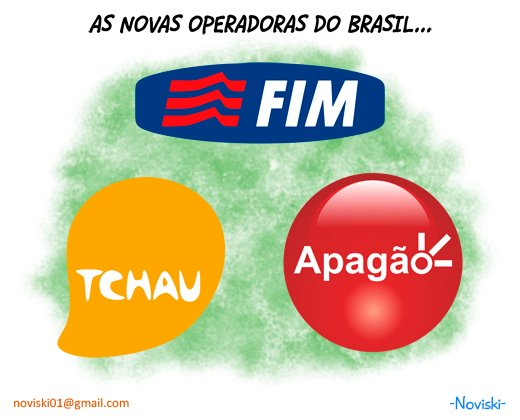 As novas operadoras do Brasil!