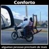 Muito conforto!