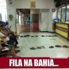 Fila na Bahia...