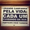 Campanha pela vida!