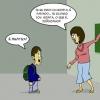 Joãozinho sempre zoando a professora!