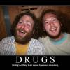 Drogas?