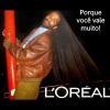 Ele usa Loreal de Paris...