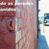 As paredes tem ouvido!