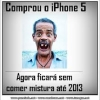 Comprou iPhone 5...