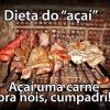 Dieta do Açaí!