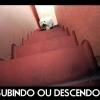 Subindo ou Descendo?